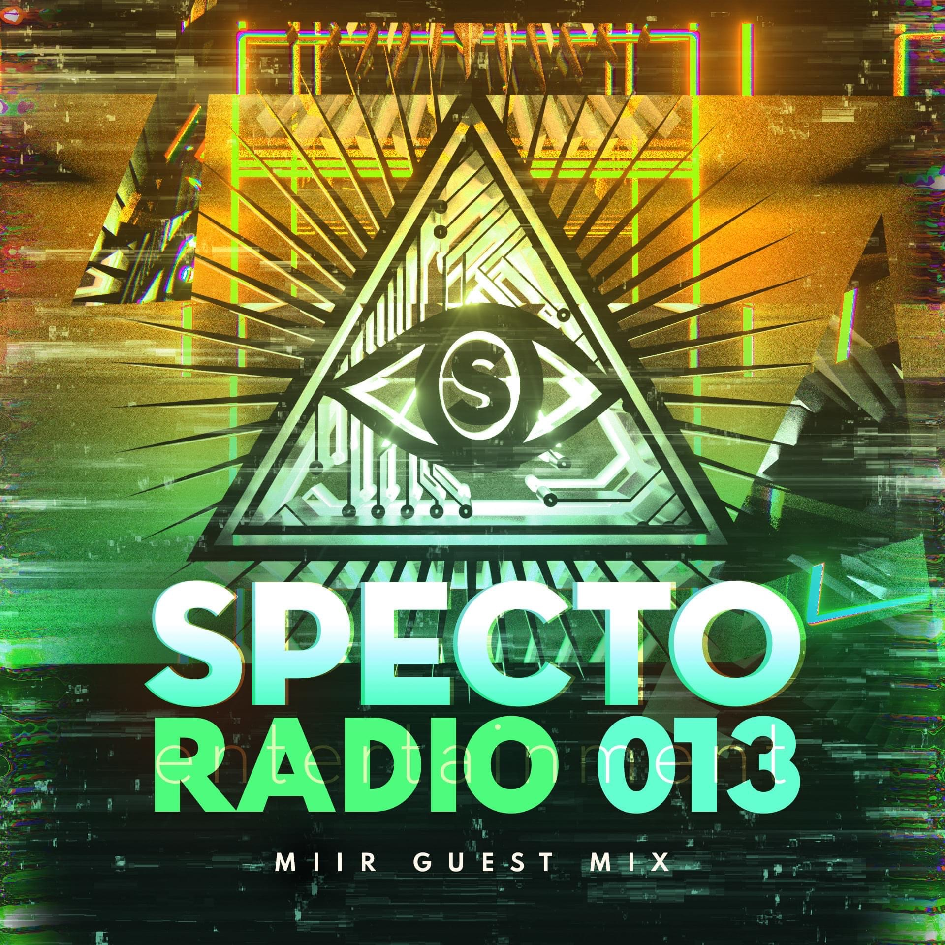 specto radio 013 feat. miir flyer